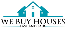 We Buy Houses Fast and Fair